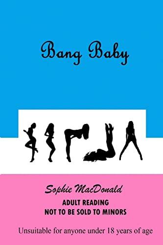 9781493657315: Bang Baby