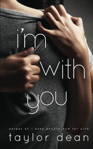 I'm With You: Taylor Dean
