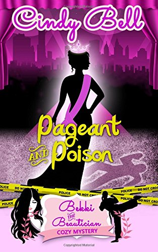 9781493659302: Pageant and Poison (Bekki the Beautician Cozy Mystery)
