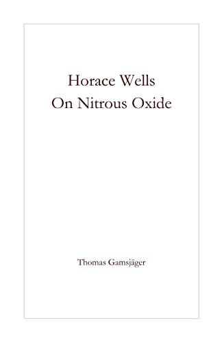9781493660230: Horace Wells - On Nitrous Oxide