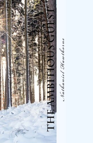 The Ambitious Guest (Paperback): Nathaniel Hawthorne