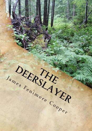 an analysis of the deerslayer a book by james fenimore cooper ''the deerslayer'' by james fenimore cooper the deerslayer new york: barns & noble books, 2005 critical analysis of the heart of darkness.