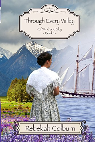 9781493663217: Through Every Valley (Of Wind and Sky) (Volume 1)