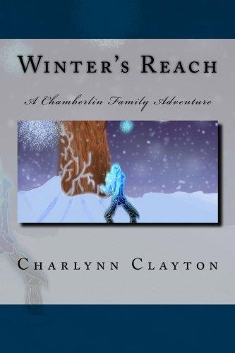 9781493665327: Winter's Reach: A Chamberlin Family Adventure (Chamberlin Family Adventures)