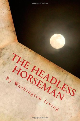9781493665938: The Headless Horseman by Washington Irving