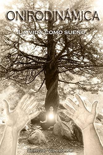 9781493668007: Onirodinamica: La vida como sueño (Spanish Edition)