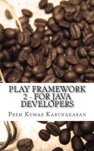 9781493668304: Play Framework 2 - For Java Developers