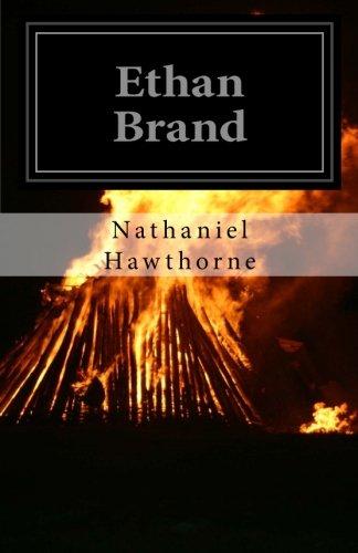 Ethan Brand (Paperback): Nathaniel Hawthorne