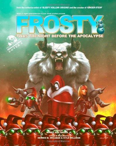 9781493672110: Frosty: 'Twas the Night Before the Apocalypse (Cover A) (Volume 1)