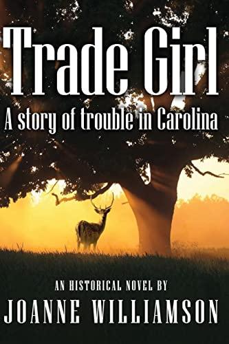Trade Girl: Williamson, Joanne