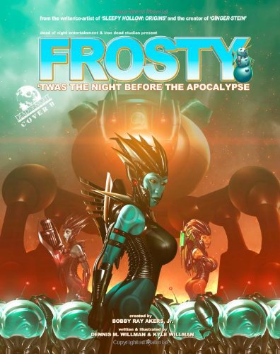 9781493672806: Frosty: 'Twas the Night Before the Apocalypse (Cover B)