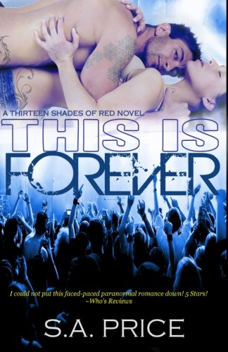 9781493677092: This Is Forever: 13 Shades of Red (Volume 2)