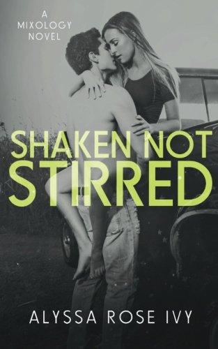 Shaken Not Stirred: Alyssa Rose Ivy