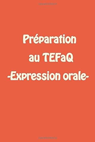 9781493677320: Préparation au TEFaQ -Expression orale-: TEFaQ Test Préparation
