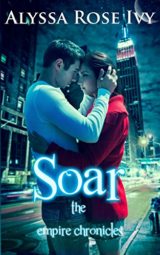 9781493677368: Soar: Book 1 of the Empire Chronicles