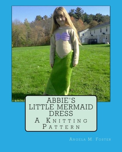 9781493678433: Abbie's Little Mermaid Dress