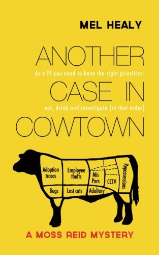 9781493679225: Another Case in Cowtown: A Moss Reid mystery