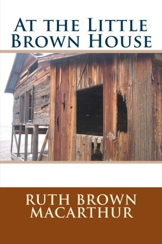 9781493680054: At the Little Brown House
