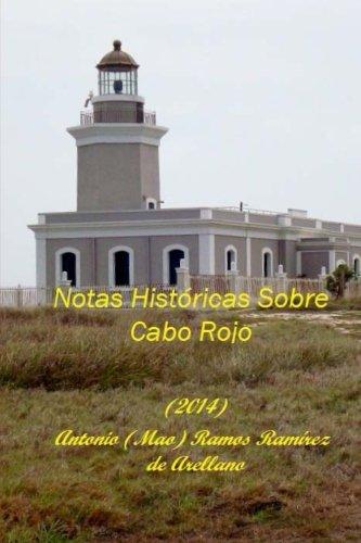 9781493682256: Notas Históricas sobre Cabo Rojo (Spanish Edition)