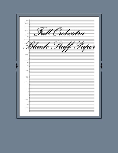 9781493685547: Full Orchestra Blank Staff Paper: 180 Sheets