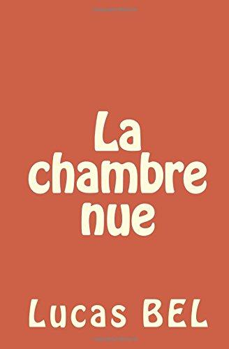 9781493686704: La chambre nue (French Edition)