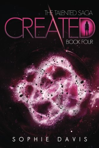 9781493686797: Created (Talented Saga) (Volume 4)