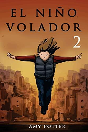 9781493688395: El Niño Volador 2 (libro ilustrado) (Volume 2) (Spanish Edition)