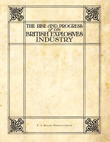 9781493688449: The Rise and Progress of the British Explosives Industry