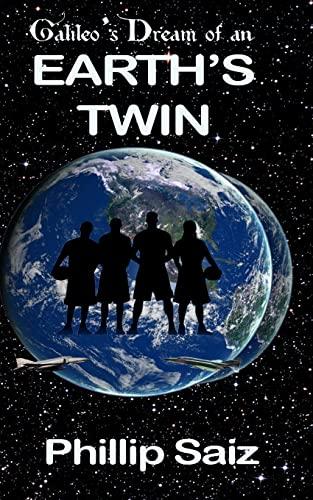 9781493691340: Galileo's Dream of an Earth's Twin
