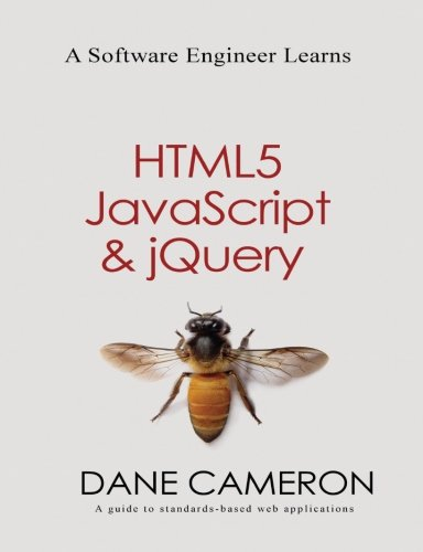9781493692613: A Software Engineer Learns HTML5, JavaScript and jQuery
