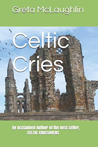 9781493693313: Celtic Cries