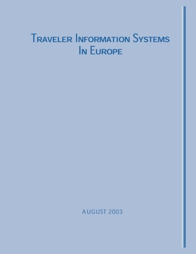 9781493693788: Traveler Information Systems in Europe