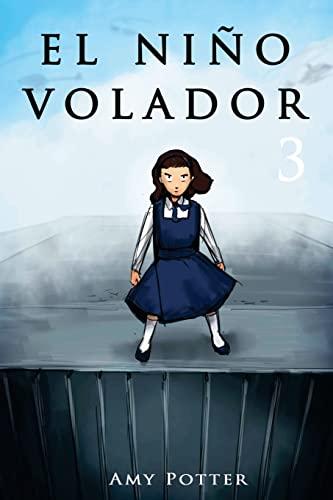 9781493694754: El Niño Volador 3 (Libro Ilustrado): Volume 3