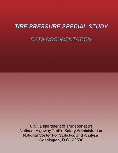 9781493695218: Tire Pressure Special Study: Data Documentation