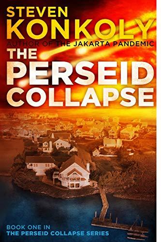 9781493695645: The Perseid Collapse (The Perseid Collapse Series) (Volume 1)