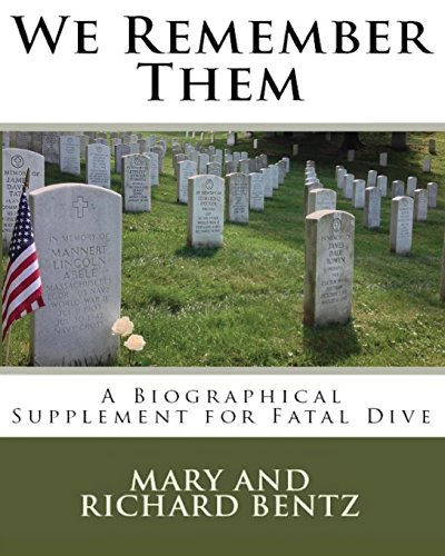 9781493695713: We Remember Them: A Biographical Supplement for Fatal Dive