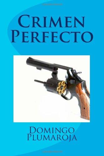 9781493698028: Crimen Perfecto: A la caza de un asesino en serie (Spanish Edition)