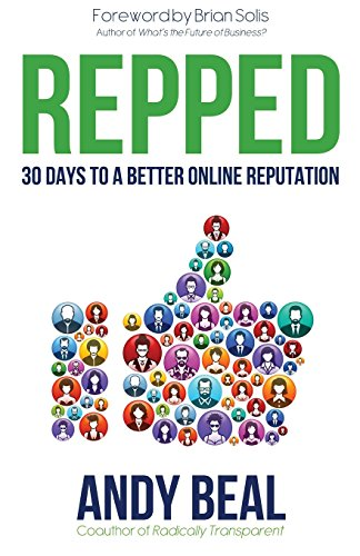 9781493698066: Repped: 30 Days to a Better Online Reputation