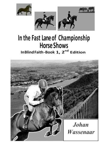 9781493698615: In the Fast Lane of Championship Horse Shows, Book 1