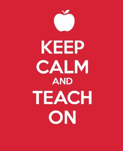 9781493698660: Keep Calm and Teach On: A Gift Journal for Teachers (Keep Calm Journals)