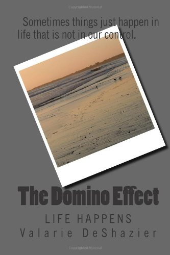9781493700387: The Domino Effect: Life Happens