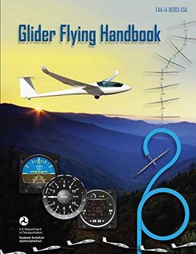 9781493700493: Glider Flying Handbook (FAA Handbooks)