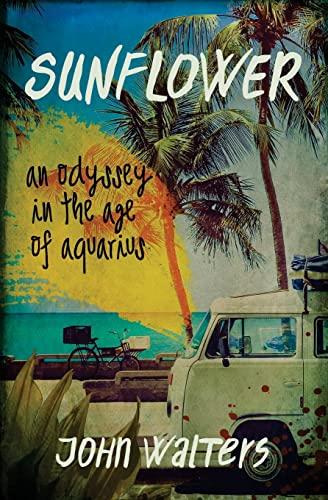 9781493701124: Sunflower: A Novel