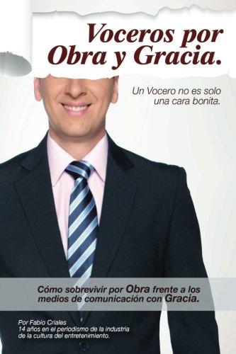 9781493704408: Voceros Por Obra y Gracia (Spanish Edition)