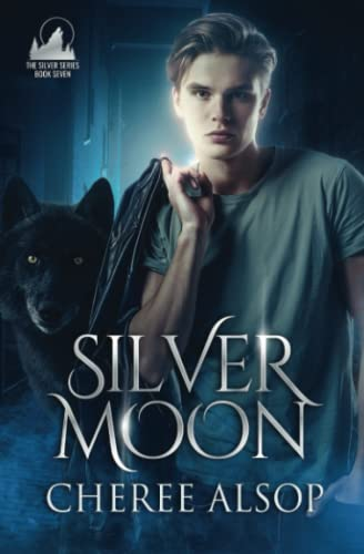 9781493705061: Silver Moon: The Silver Series Book 7