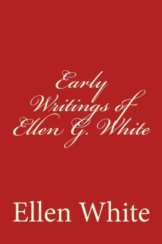9781493705597: Early Writings of Ellen G. White