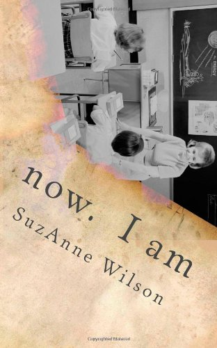 9781493705757: now. I am: a poetic chronology