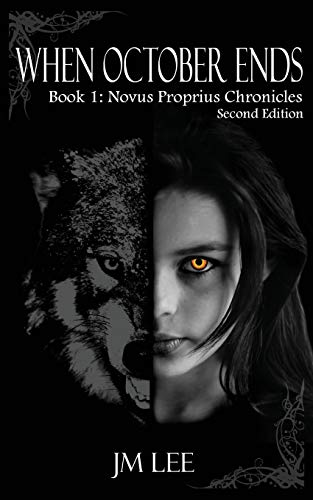 9781493708857: When October Ends: Book 1: The Novus Proprius Chronicles - second edition (Volume 1)