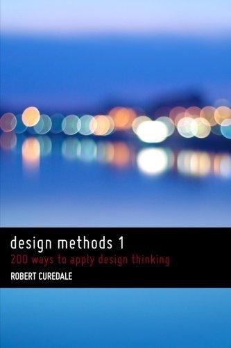 9781493712960: Design Methods 1: 200 Ways to Apply Design Thinking