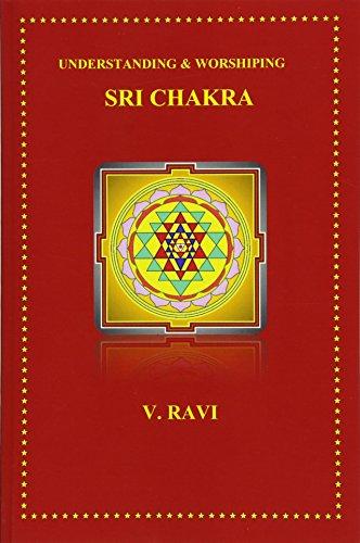9781493713639: Understanding & Worshiping Sri Chakra